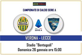 H. Verona-Lecce, le formazioni ufficiali. Forfait di ...