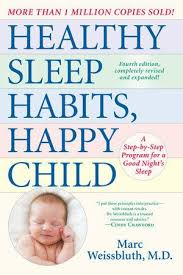Healthy Sleep Habits Happy Child By Marc Weissbluth M D