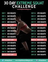 7 Day Squat Challenge Chart 30 Day Extreme Squat Challenge Workout Fitness 30 Day