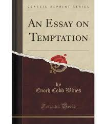 essay on temptation an essay on temptation classic reprint buy an an essay on temptation classic reprint buy an essay on an essay on temptation classic reprint