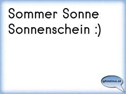 Sommer Sonne Sonnenschein österreichische Sprüche Und Zitate