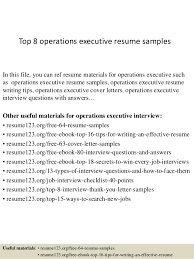 Top 8 operations executive resume samples In this file, you can ref resume  materials for ...