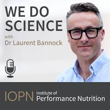 """We Do Science"": The Institute of Performance Nutrition Podcast"
