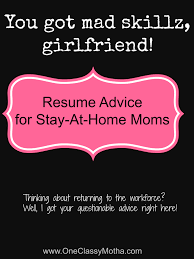 Resume For Mom Returning To Workforce Resume For Your Job