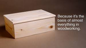 Diy Wooden Box Designs How To Make A Basic Box And Why You Need To Know How Woodworking Basics