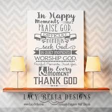 Trust God Quotes Best In Happy Moments Praise God In Difficult Moments Seek God In Quiet
