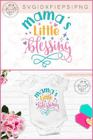 Choose from over a million free vectors, clipart graphics, vector art images, design templates, and illustrations created by artists worldwide! Mama S Little Blessing Svg Graphic By Theblackcatprints Creative Fabrica Little Blessings Infant Activities Baby Schedule