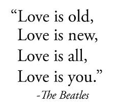 Love Is Old Love Is New Love Is All Love Is You Love Quotes IMG Adorable Old Love Quotes