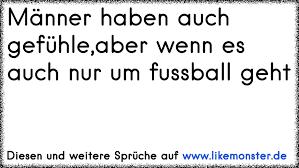 Männer Haben Auch Gefühleaber Wenn Es Auch Nur Um Fussball Geht