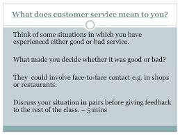 What Does Good Customer Service Mean To You Btec Level 2 Award In Business Ppt Video Online Download