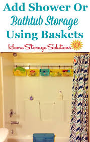 add storage to your shower or bathtub with a tension rod baskets and hooks