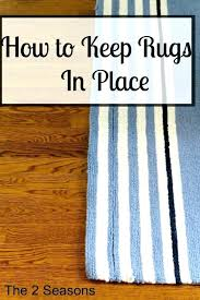 stop area rug from sliding on carpet how to keep my rug from sliding fantastic rugs