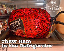 How To Thaw A Ham My Fearless Kitchen