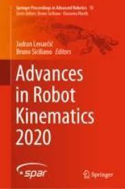 Advances in Robot Kinematics 2020 | SpringerLink