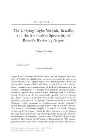 wuthering heights critical essays critical essays the cranley  the undying light yoshida bataille and the ambivalent inside emily bront euml s wuthering heights
