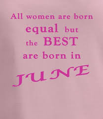 Birthday Quotes For Women Classy Funny Birthday Quotes T Shirt For Women Born In June Da Londra