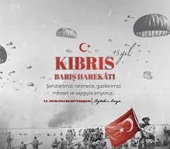 KIBRIS BARIŞ HAREKATININ 45. YILI KUTLU OLSUN | İncirliova Belediyesi Resmi  Web Sitesi