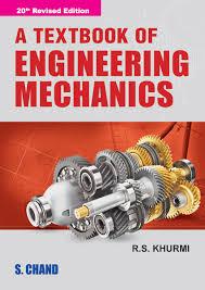 A Textbook of Engineering Mechanics By R S Khurmi