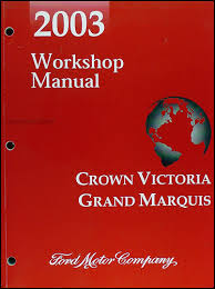 2003 crown victoria marauder grand marquis original wiring 2003 crown victoria grand marquis marauder repair shop manual original 129 00