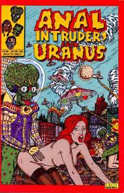 Anal intruders from uranus
