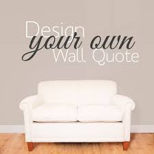 make your own quote custom design wall
