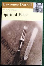 travel spirit of place letters and essays on travel durrell lawrence