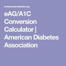A1c To Eag Conversion Chart Eag A1c Conversion Calculator American Diabetes