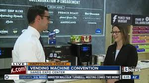 Vending Machine Convention Las Vegas 2017 Classy New Vending Machines On Display At Annual Show KTNV Las Vegas