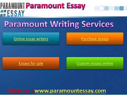 paramountessay purchase essays essays for online essay writers purchase