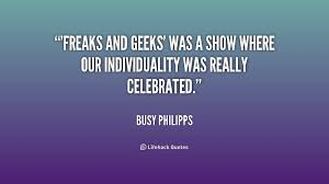 Freaks and Geeks' was a show where our individuality was really ... via Relatably.com