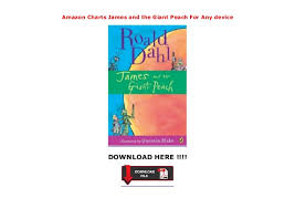 Amazon Charts James And The Giant Peach For Any Device