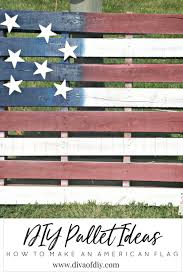 diy pallet ideas how to make an american flag