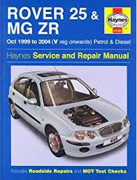 rover 25 and mg zr petrol and diesel 99 06 (service & repair Rover 25 Wiring Diagram Pdf rover 25 and mg zr petrol and diesel 99 04 (haynes service and Lennox Wiring Diagram PDF