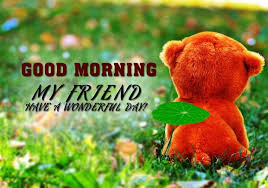 Good Morning Buddy Quotes Best of Best 24 Good Morning Message For Friends Good Morning Night
