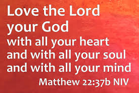 """Bible Verse to Share - What is the most important? LORD Jesus revealed a secret... and told us what is most important. Jesus replied: """"'Love the Lord your God with all your"""