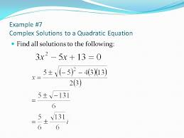 example 7 complex solutions to a quadratic equation
