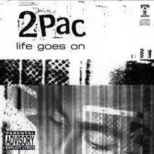 Life Goes On Quotes Mesmerizing 48Pac Life Goes On Lyrics Genius Lyrics