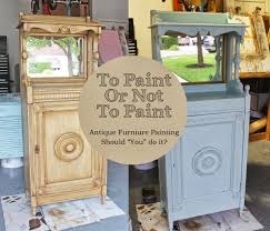 painted vintage furnitureThe ragged wren  To Paint Or Not To Paint Antique Furniture
