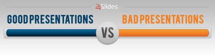 bad powerpoint presentation good presentations vs bad presentations present better