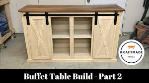 buffet table build part 2 sliding barn door hardware kraftmade