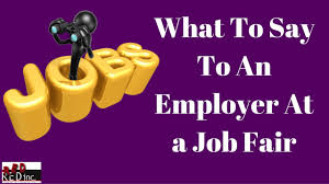 What To Say To An Employer At A Job Fair Or Career Fair Youtube