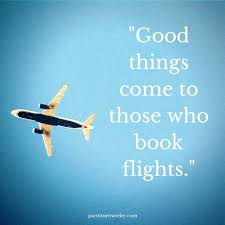 Travel Flying Quotes Find Your World Delectable Flying Quotes