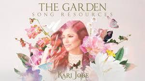 the garden new al from kari jobe