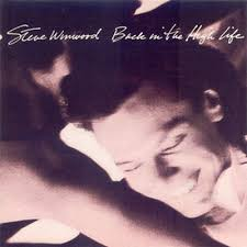 <b>Steve Winwood</b> - <b>Back</b> In The High Life (1986, Vinyl) | Discogs