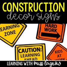 Printable Construction Signs Construction Signs For Classroom Decor Or Room Transformation