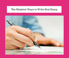 the simplest ways to write best essay write my essay the simplest ways to write best essay