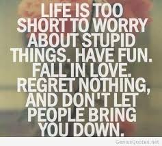 Lifes Too Short Quotes Adorable Lifes Too Short Quotes