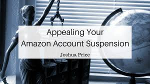 Amazon Appeal Letter With Joshua Price | British Amazon Seller