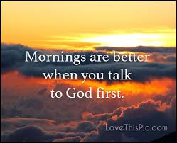 Good Morning Quotes Religious Best of Mornings Are Better Quotes Quote God Religious Quotes Life