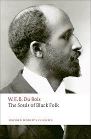 the souls of black folk w e b du bois oxford university press